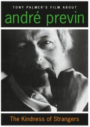 Tony Palmer's Film About Andre Previn - The Kindness of Strangers -Biography Movie