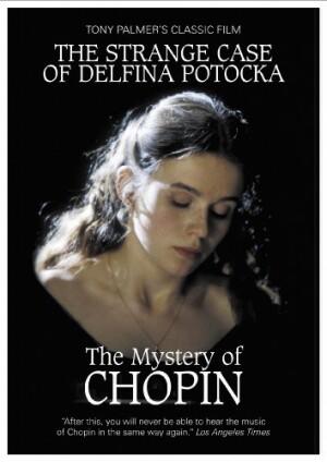Tony Palmer's Classic Film -The Strange Case of Delfina Potocka. The Mystery of Chopin-Biography Movie