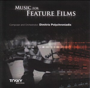 Music for Feature Films - Dimitris Polychroniadis, composer -World Music