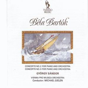 Béla Bartók: Concerto No. 2 and No. 3 - Gyorgy Sándor, piano-Piano-Historical Recordings