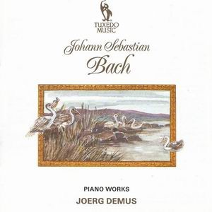 Johan Sebastian Bach: Piano Works-Piano-Historical Recordings
