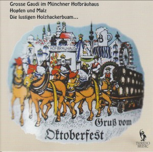 Gruss vom Oktoberfest - Blasmusik Th. Wittlinger, Wittlinger,Thomas Blasmusik, etc...-Orchestra-Brass Collection