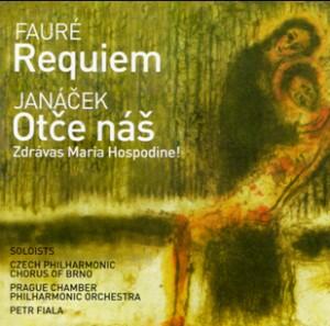 G. Fauré - Requiem / L. Janácek - Otce nas / Zdravas Maria / Hospodine! (Brno Philharmonic Choir, Fiala)-Choir-Requiem
