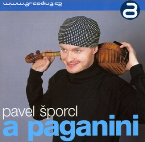 Violin Recital - Pavel Sporcl - A Paganini: N. Milstein- F. Kreisler- A. Schnittke - H.W. Ernst etc…-Violin-Violin Recital