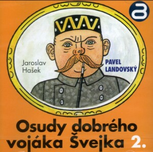 Jaroslav Hašek - Osudy dobrého vojáka Švejka, čte (Reader) -  Pavel Landovský (2)-Audiobook