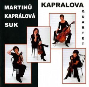 B. MARTINU - STRING QUARTET No.5 H. 268 - V. KAPRALOVA - STRING QUARTET No.8 - J. SUK - MEDITATION ON THE OLD CZECH ST.WENCESLAS CHORAL - Kapralova Quartet - R.Cepurcenko -  S.Hurnikova - S.Jahodova - M.Klepacova-Quartet-Chamber Music