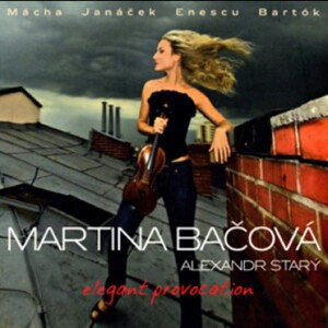 B. BARTOK - G. ENESCU - K. JANACEK - elegant provocation - Martina Bacova, violin - Alexandr Stary, piano-Piano and Violin-Chamber Music
