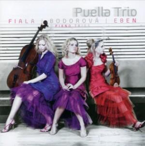 Puella Trio Plays Fiala, Bodorova, Eben-Trio-Chamber Music