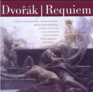 A. DVORAK - REQUIEM Op.80 - S.Saturova - J.Sykorova - T.Cerny -  P.Mikulas - Czech Philharmonic Choir of Brno - P.Fiala, coductor-Voice, Choir and Orchestra-Requiem
