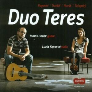 Duo Teres: L.Kopsova, violin - T.Honek, guitar - N. Paganini -  J.Truhlář -  J.Novák - A. Turčapský-Violin and Guitar-Instrumental