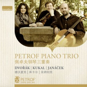 Petrof Piano Trio: DVORAK - KUKAL - JANACEK -Trio-Chamber Music