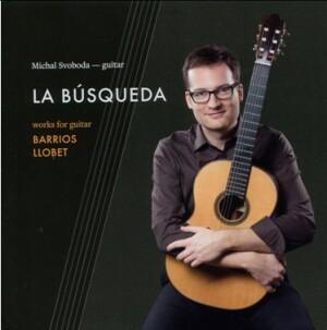LA BUSQUEDA - Michal Svoboda, guitar: M. Llobet - A. Barrios-Mangoré-Guitar Music-Instrumental