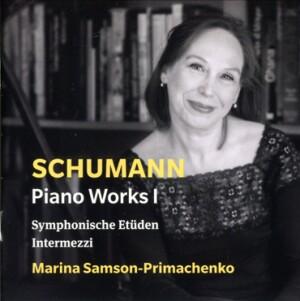 R. SCHUMANN - Piano Works I - Marina Samson-Primachenko, piano-Pi