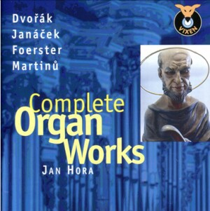 Dvořák -Janáček - Foerster - Martinů: Complete Organ Works - Jan Hora-Organ-Organ Collection