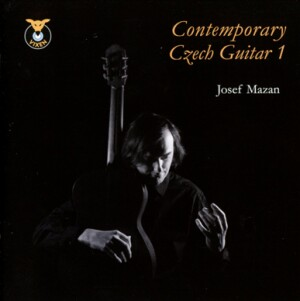 Contemporary Czech Guitar 1 - MAZAN, Josef (guitar) -Guitar-Contemporary music