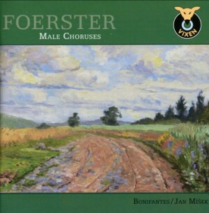 J.B. Foerster - Male Choruses - Bonifantes - Jan Míšek-Choir-Choral Collection