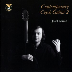 Contemporary Czech Guitar 2 - MAZAN, Josef (guitar)-Guitar-Instrumental