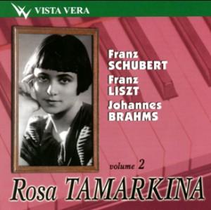 Rosa Tamarkina, piano - Vol. 2 - Schubert - Liszt  - Brahms - Bolshoi Theatre Quartet-Piano and Quartet-Piano Concerto